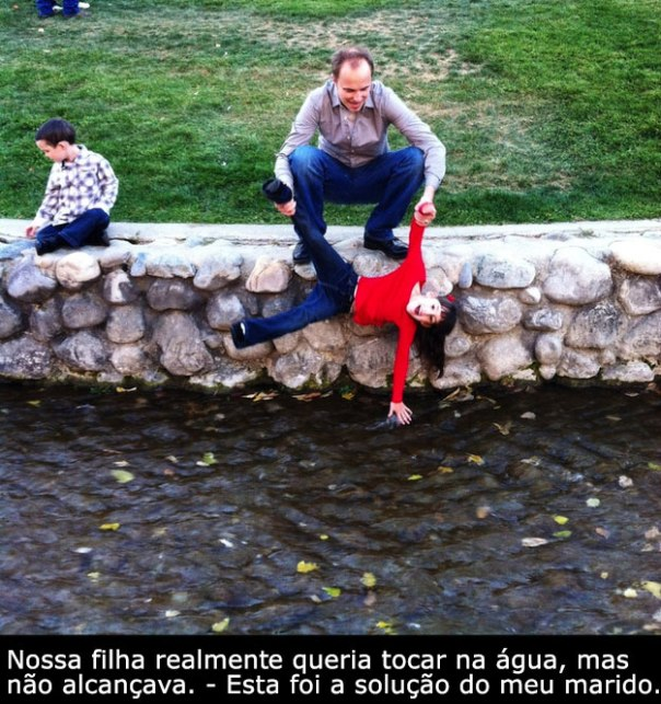 7- Jamais poderão ser deixados perto de um rio, principalmente se seus filhos estiverem por perto