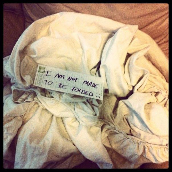 """9- Você não deve pedir que ele dobre os lençóis 'Eu não fui feito para ser dobrado :("""""""