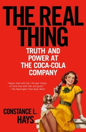 Capa do livro The Real Thing: Truth and Power at the Coca-Cola Company